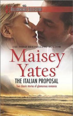 The Italian Proposal : The Billionaires Collection - Maisey Yates
