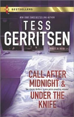 Call After Midnight and Under the Knife : Harlequin Bestsellers - Tess Gerritsen