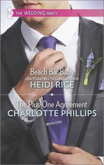 Beach Bar Baby and the Plus-One Agreement - Heidi Rice