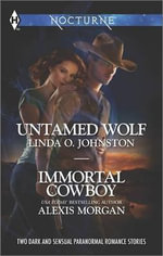 Untamed Wolf and Immortal Cowboy - Linda O Johnston