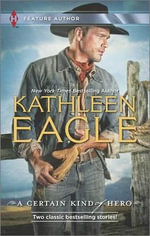 A Certain Kind of Hero : DefenderBroomstick Cowboy - Kathleen Eagle