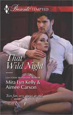 That Wild Night : Waking Up PregnantThe Best Mistake of Her Life - Mira Lyn Kelly