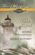 Double Deception/Double Jeopardy : Double Deceptionreed - Terri Reed