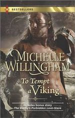 To Tempt a Viking : The Viking's Forbidden Love-Slave - Michelle Willingham