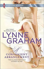 A Convenient Arrangement : The Italian's WifeThe Spanish Groom - Lynne Graham