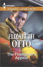 The Firefighter's Appeal - Dr Elizabeth Otto