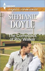 The Comeback of Roy Walker - Stephanie Doyle