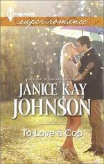 To Love a Cop : Harlequin Large Print Super Romance - Janice Kay Johnson