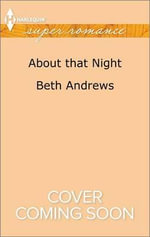 About That Night : Harlequin Large Print Super Romance - Beth Andrews
