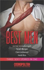 Best Men : RippedBoys and Toys10 Ways to Handle the Best Man - Cara Lockwood