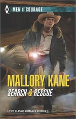 Search & Rescue : His Best Friend's BabyThe Sharpshooter's Secret Son - Mallory Kane