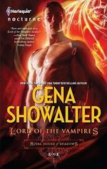 Lord of the Vampires : Royal House of Shadows Series  - Gena Showalter