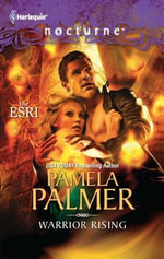Warrior Rising : Harlequin Nocturne Series : Book 134 - Pamela Palmer