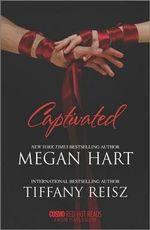 Captivated : Letting GoSeize the Night - Megan Hart