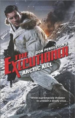 Arctic Kill - Don Pendleton