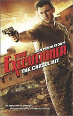 The Cartel Hit - Don Pendleton