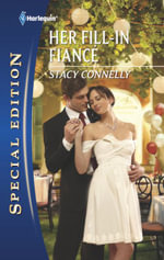 Her Fill-In Fiance - Stacy Connelly