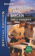 The Doctor's Dating Bargain - Teresa Southwick