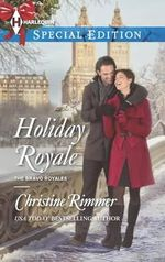 Holiday Royale - Christine Rimmer