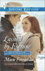 Lassoed by Fortune : Harlequin Special Edition - Marie Ferrarella
