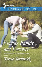 Finding Family... and Forever? - Teresa Southwick