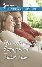 Her Accidental Engagement - Michelle Major
