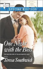One Night with the Boss : Harlequin Special Edition - Teresa Southwick