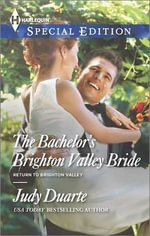 The Bachelor's Brighton Valley Bride - Judy Duarte