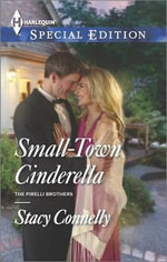 Small-Town Cinderella - Stacy Connelly