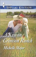 A Kiss on Crimson Ranch - Michelle Major