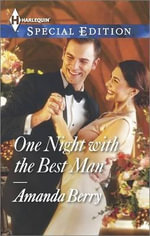 One Night with the Best Man : Harlequin Special Edition - Amanda Berry
