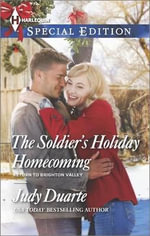 The Soldier's Holiday Homecoming - Judy Duarte