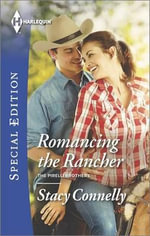 Romancing the Rancher - Stacy Connelly