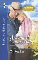 A Conard County Baby : Harlequin Special Edition - Rachel Lee