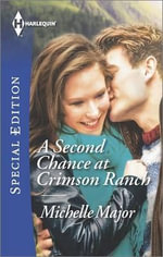 A Second Chance at Crimson Ranch - Michelle Major