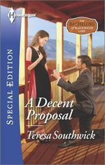 A Decent Proposal : Harlequin Special Edition - Teresa Southwick