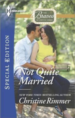 Not Quite Married : Harlequin Special Edition - Christine Rimmer
