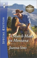 A Match Made in Montana : Harlequin Special Edition - Caro Carson