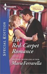 Her Red-Carpet Romance : Harlequin Special Edition - Marie Ferrarella
