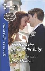 The Boss, the Bride & the Baby : Harlequin Special Edition - Judy Duarte