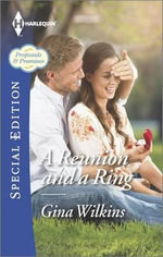A Reunion and a Ring : Harlequin Special Edition - Gina Wilkins