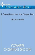 A Sweetheart for the Single Dad : Camdens of Colorado - Victoria Pade