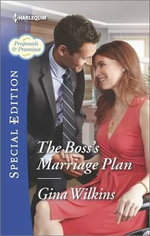 The Boss's Marriage Plan : Proposals & Promises - Gina Wilkins