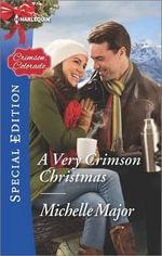 A Very Crimson Christmas : Crimson, Colorado - Michelle Major