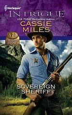 Sovereign Sheriff : Harlequin Intrigue - Cassie Miles
