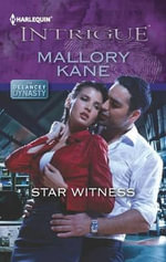 Star Witness : Harlequin Intrigue - Mallory Kane