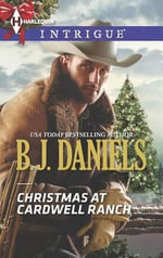 Christmas at Cardwell Ranch : Harlequin Intrigue - B J Daniels