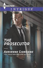 The Prosecutor : Harlequin Intrigue - Adrienne Giordano