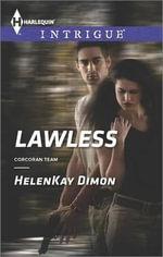 Lawless : Harlequin Intrigue - HelenKay Dimon