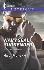 Navy Seal Surrender - Angi Morgan